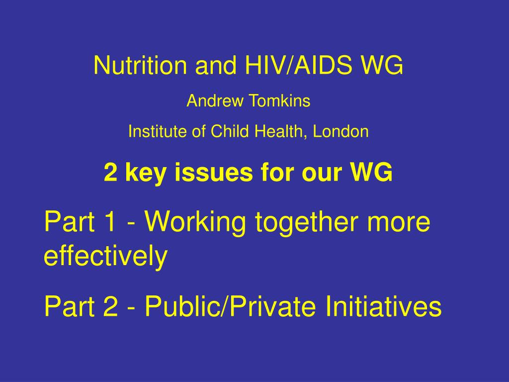 Nutrition and HIV/AIDS WG