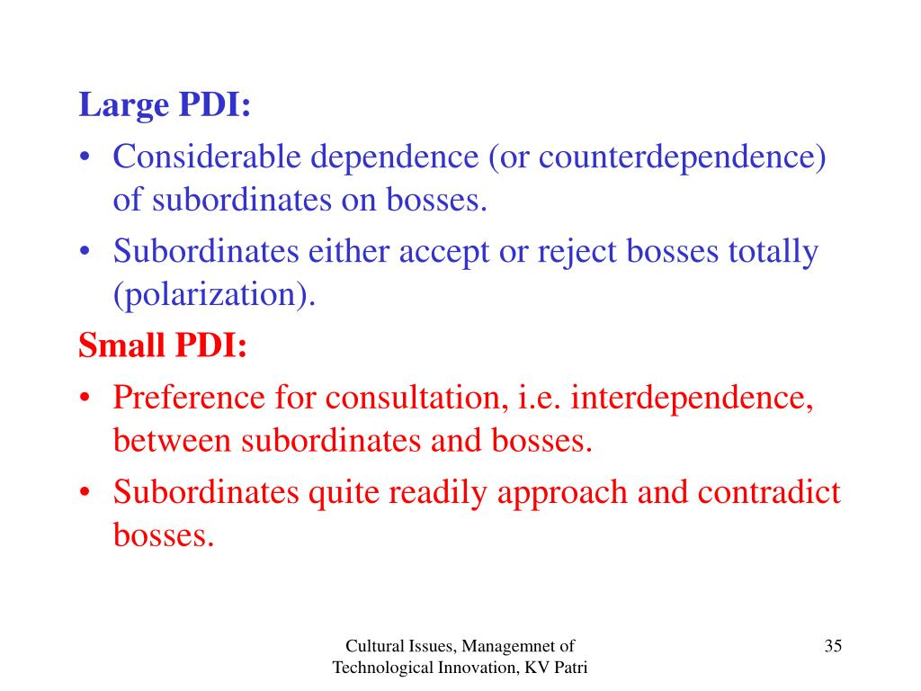 Large PDI: