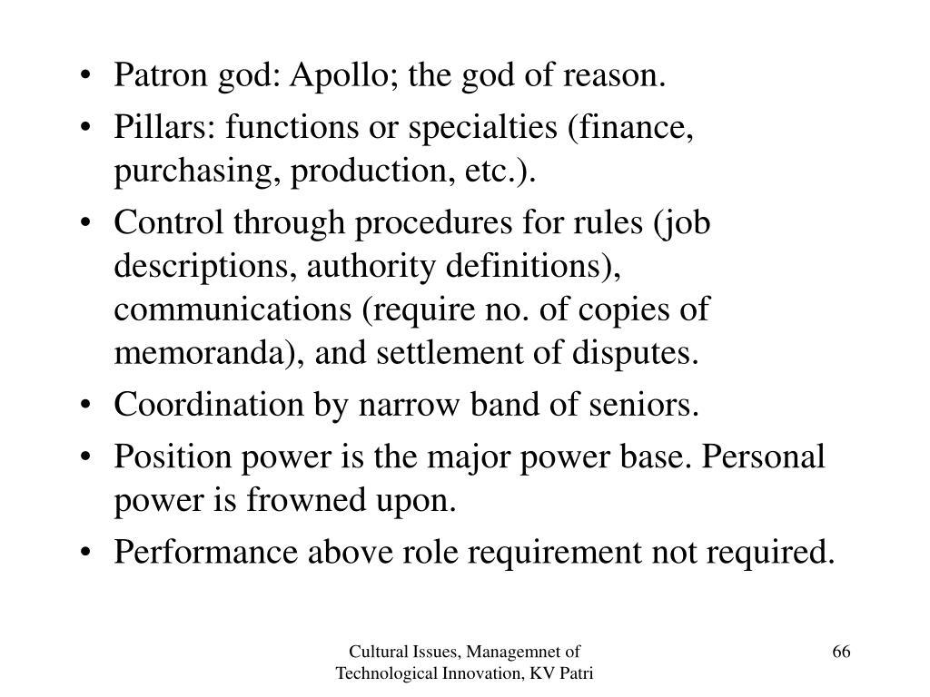 Patron god: Apollo; the god of reason.