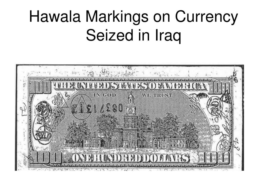 Hawala Markings on Currency Seized in Iraq