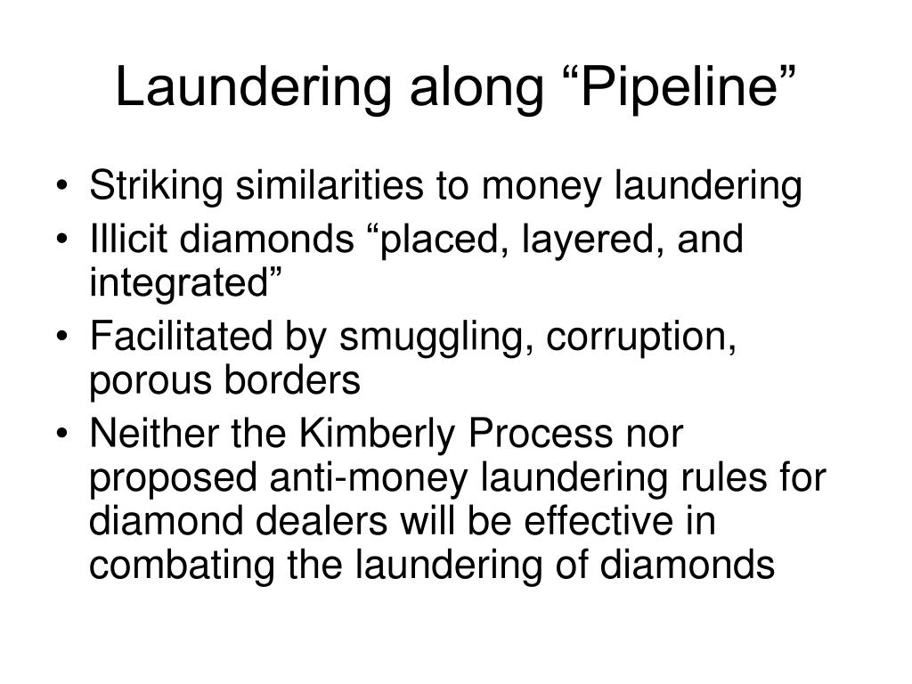"""Laundering along """"Pipeline"""""""