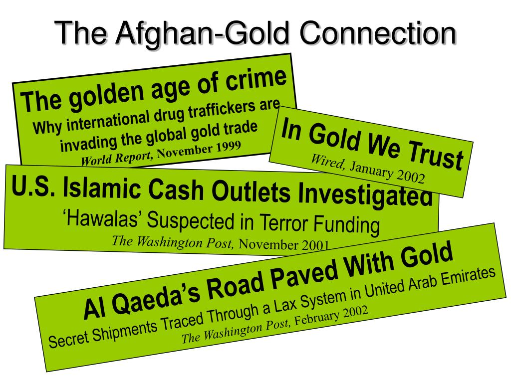 The Afghan-Gold Connection