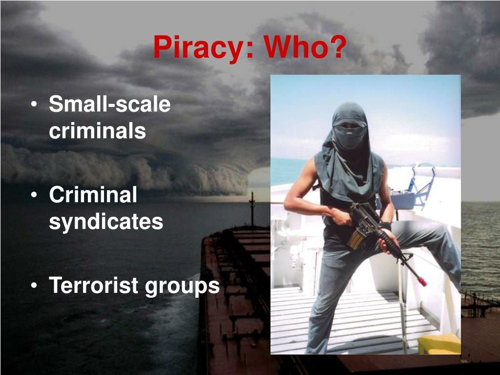 Piracy: Who?