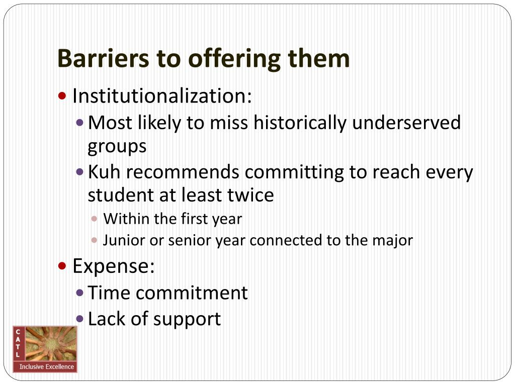 Barriers to offering them