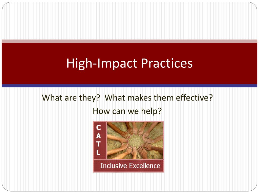 High-Impact Practices