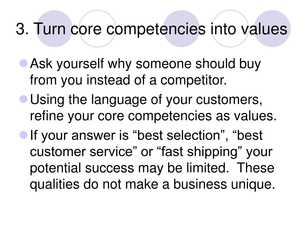 3. Turn core competencies into values