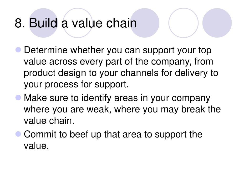 8. Build a value chain