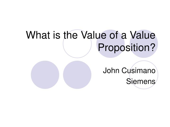 What is the value of a value proposition