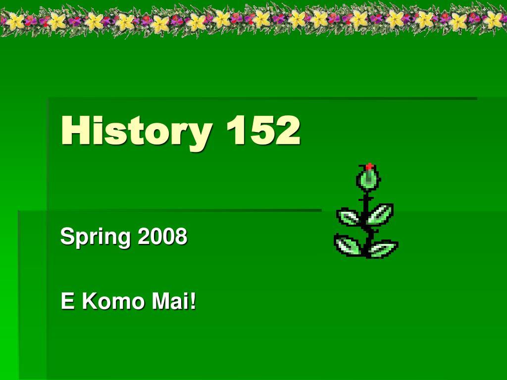 history 152 l.