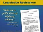 legislative resistance