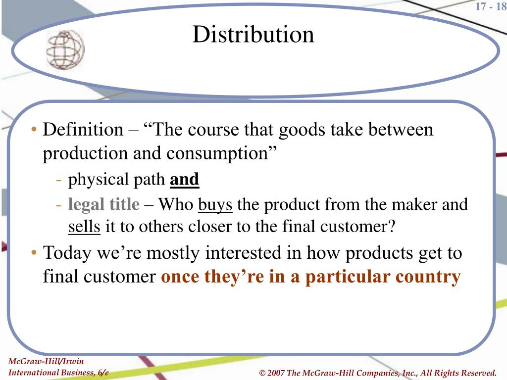 """Definition – """"The course that goods take between production and consumption"""""""