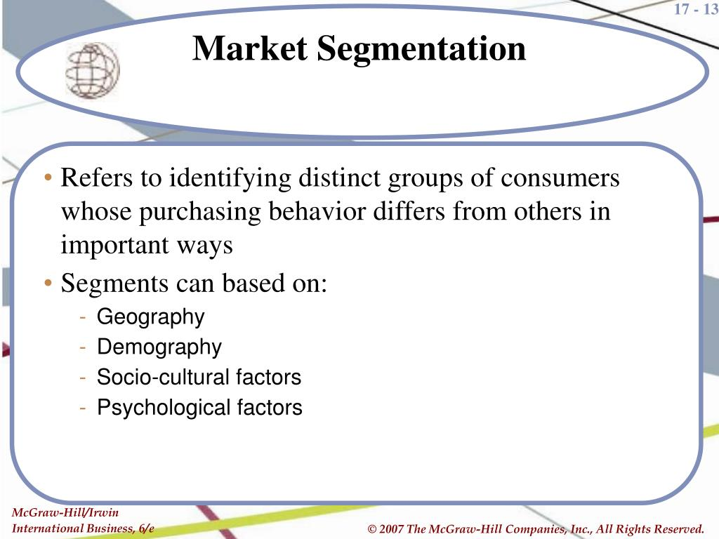 Refers to identifying distinct groups of consumers whose purchasing behavior differs from others in important ways