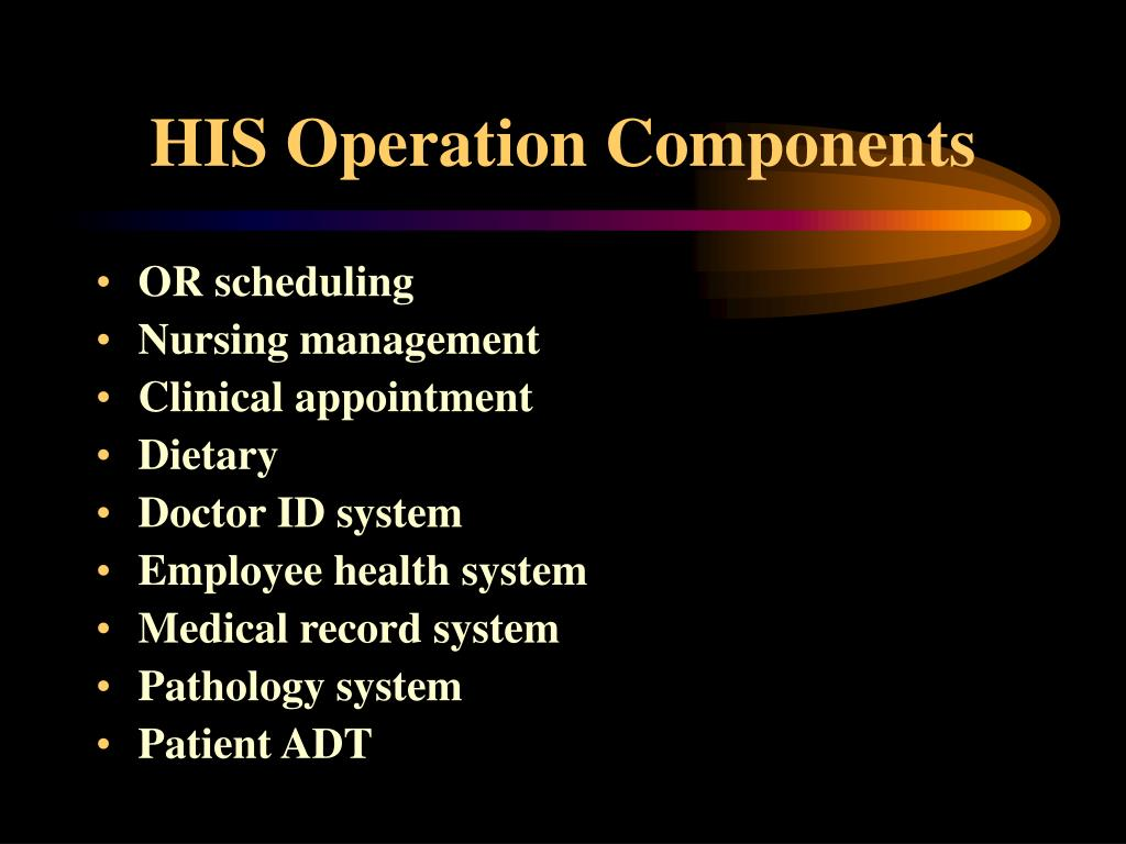 HIS Operation Components