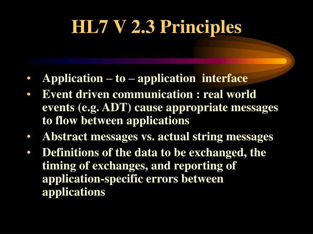 HL7 V 2.3 Principles