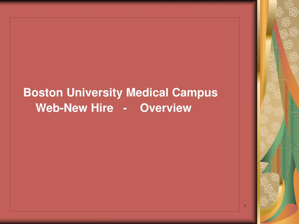 boston university medical campus web new hire overview