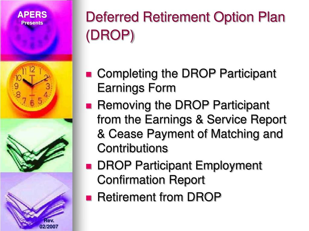 Deferred Retirement Option Plan (DROP)