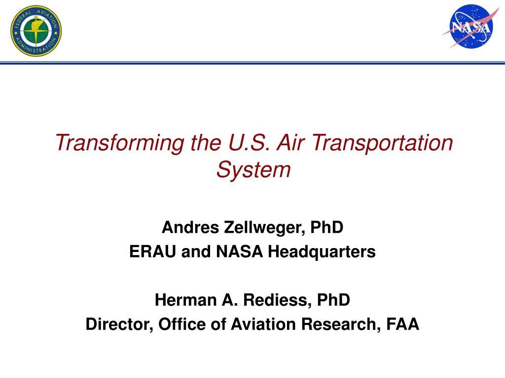 transforming the u s air transportation system l.
