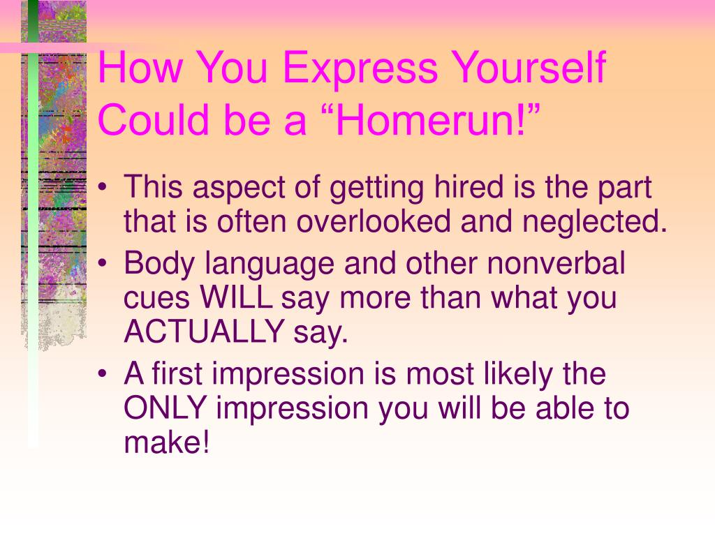 "How You Express Yourself Could be a ""Homerun!"""