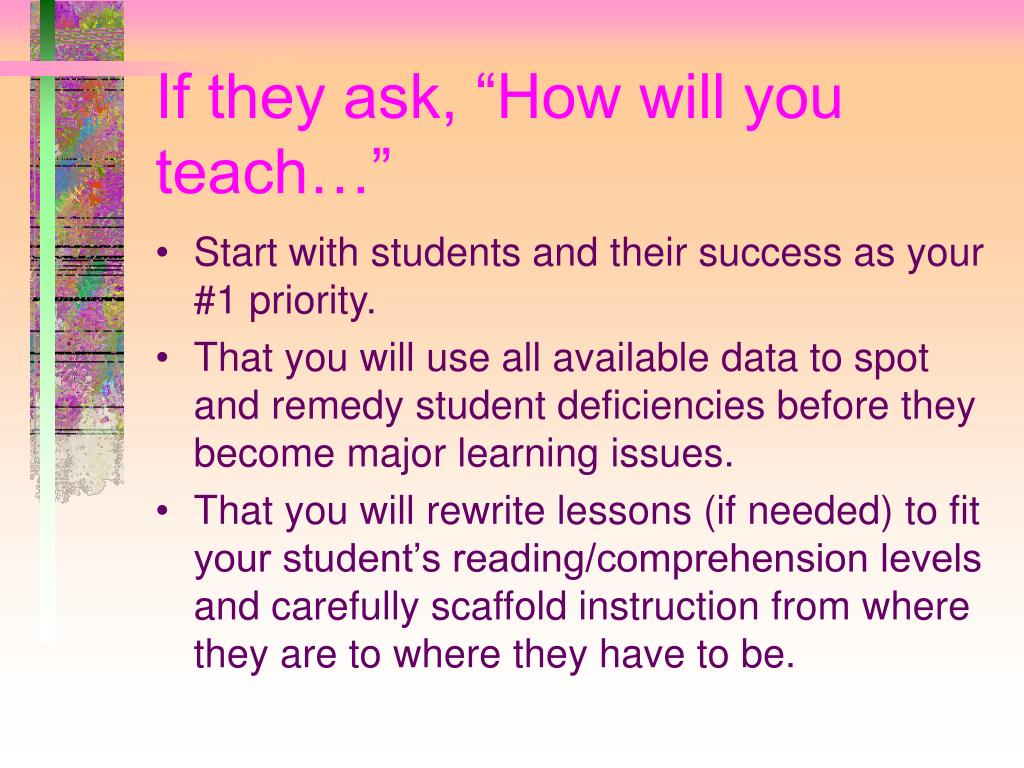 "If they ask, ""How will you teach…"""