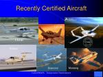 recently certified aircraft