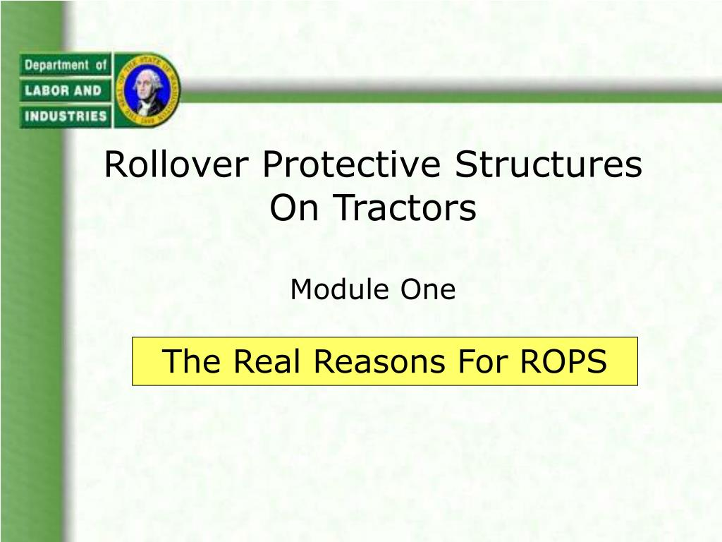 rollover protective structures on tractors module one l.