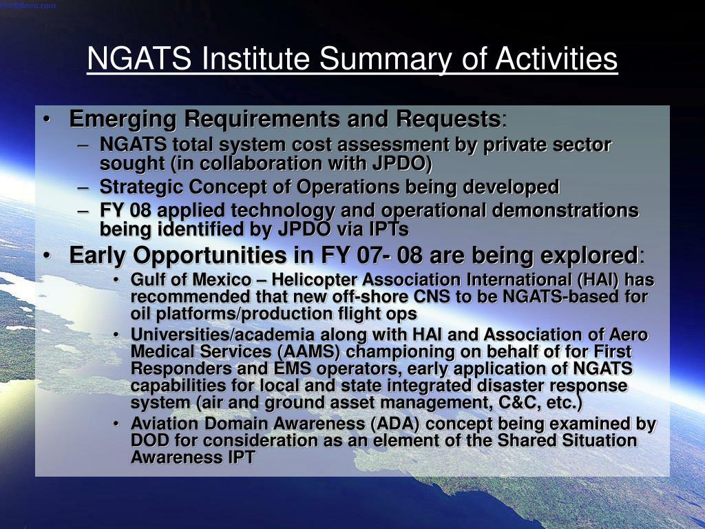 NGATS Institute Summary of Activities