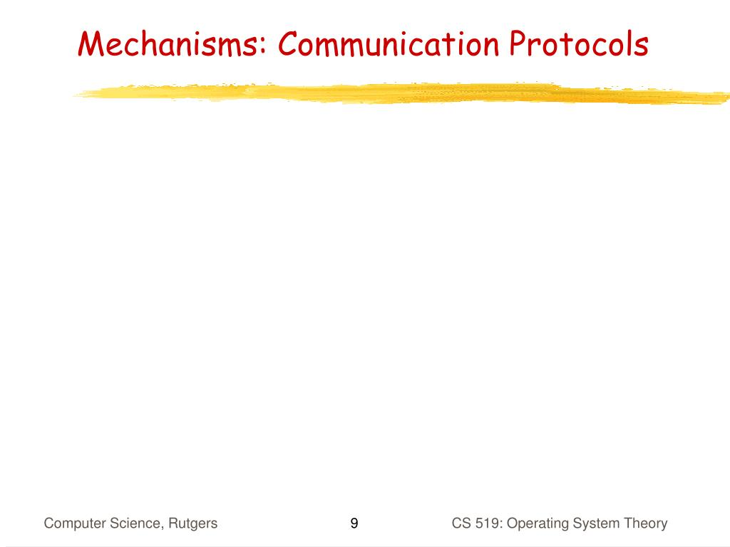Mechanisms: Communication Protocols