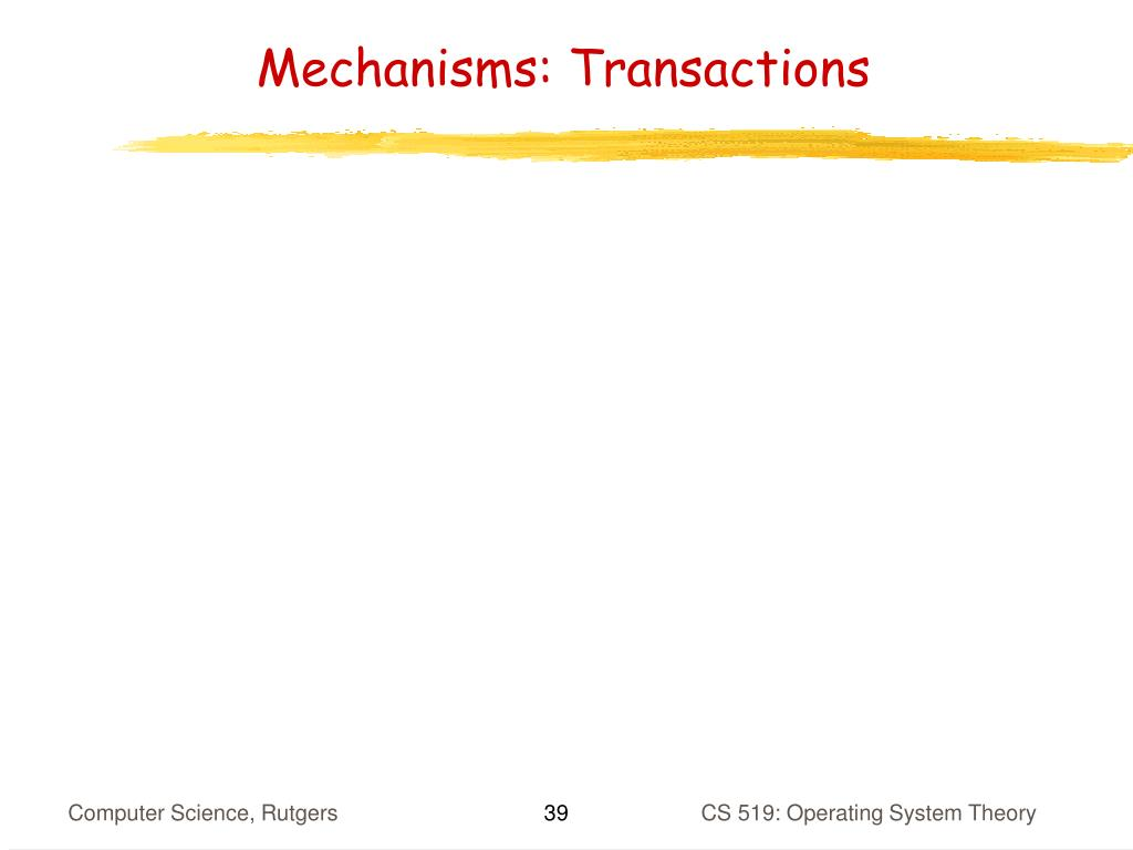 Mechanisms: Transactions