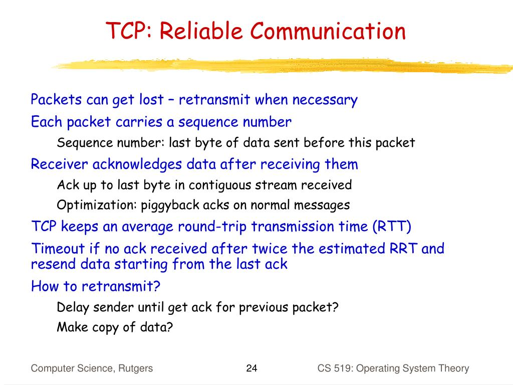 TCP: Reliable Communication