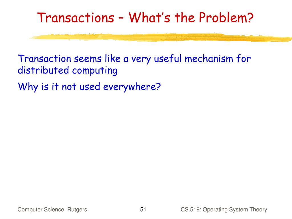 Transactions – What's the Problem?