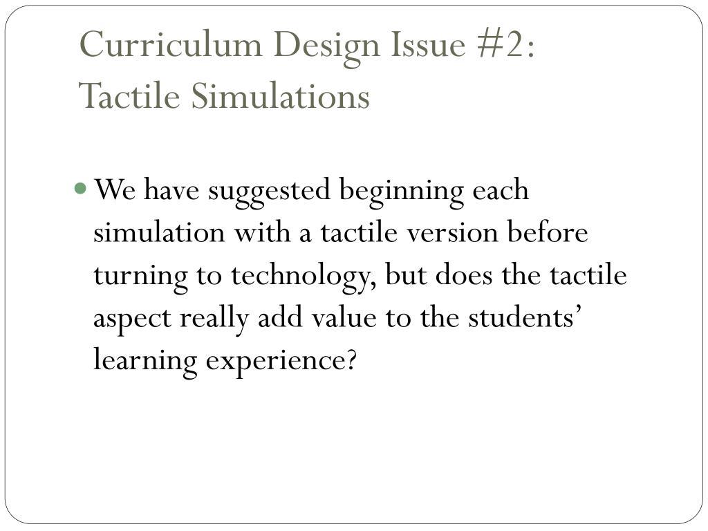 Curriculum Design Issue #2: