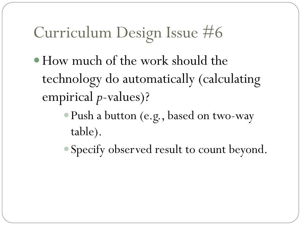 Curriculum Design Issue #6