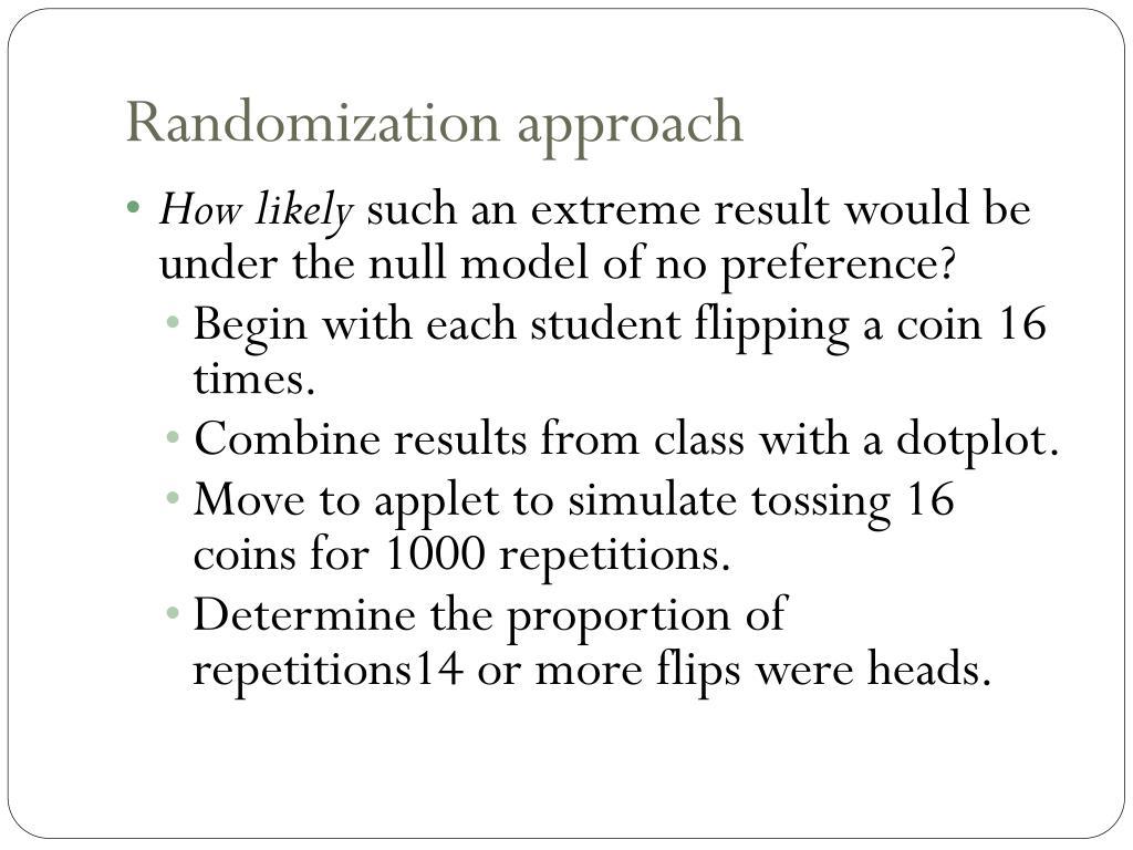 Randomization approach