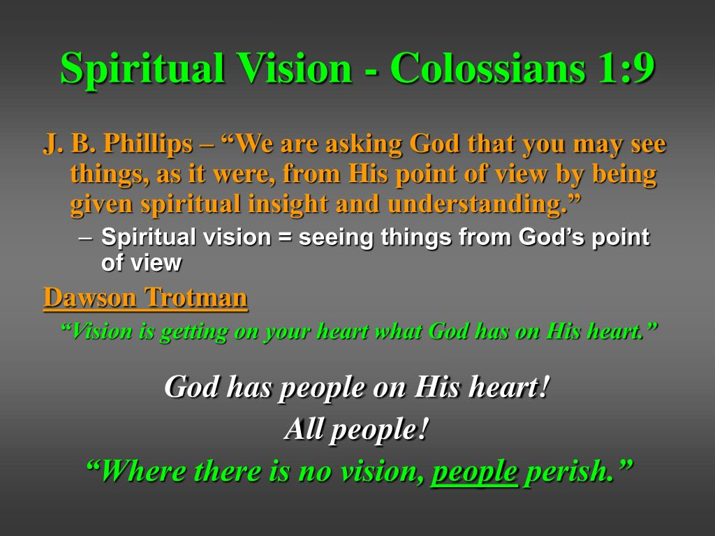 Spiritual Vision - Colossians 1:9