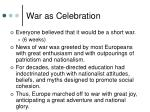 war as celebration