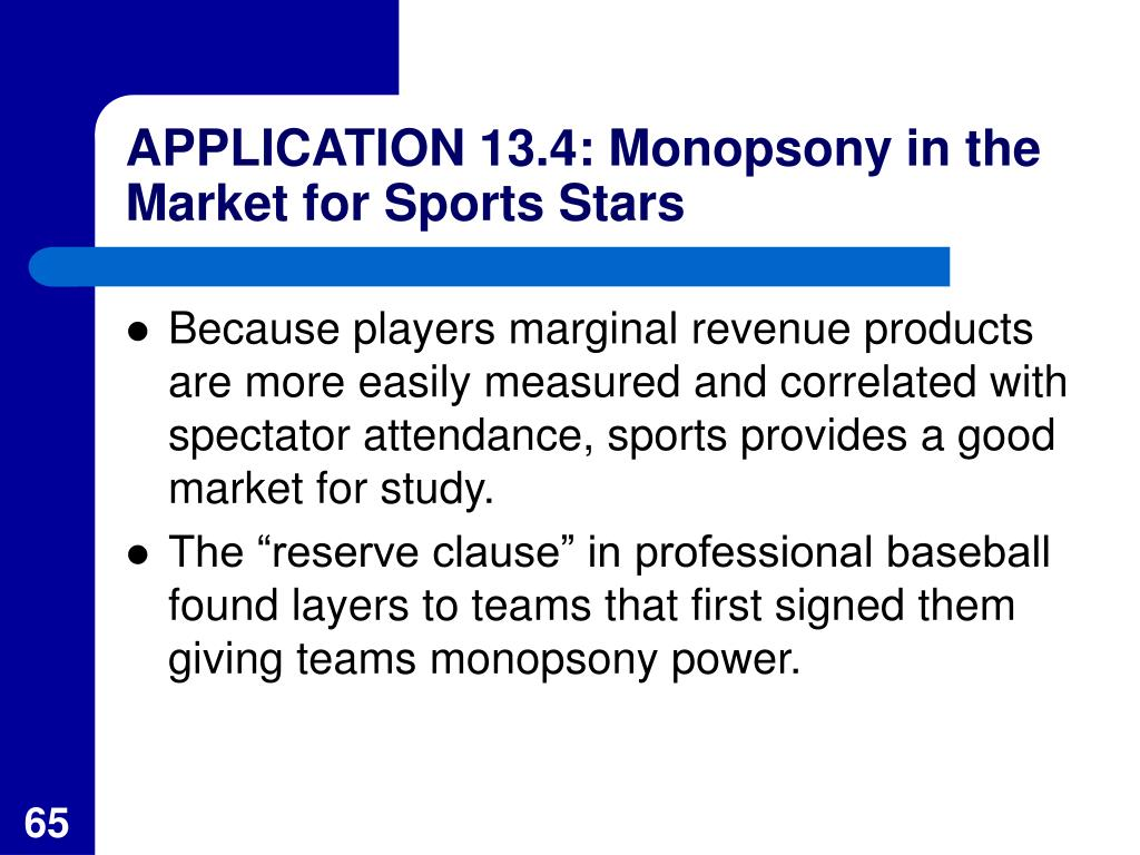 APPLICATION 13.4: Monopsony in the Market for Sports Stars