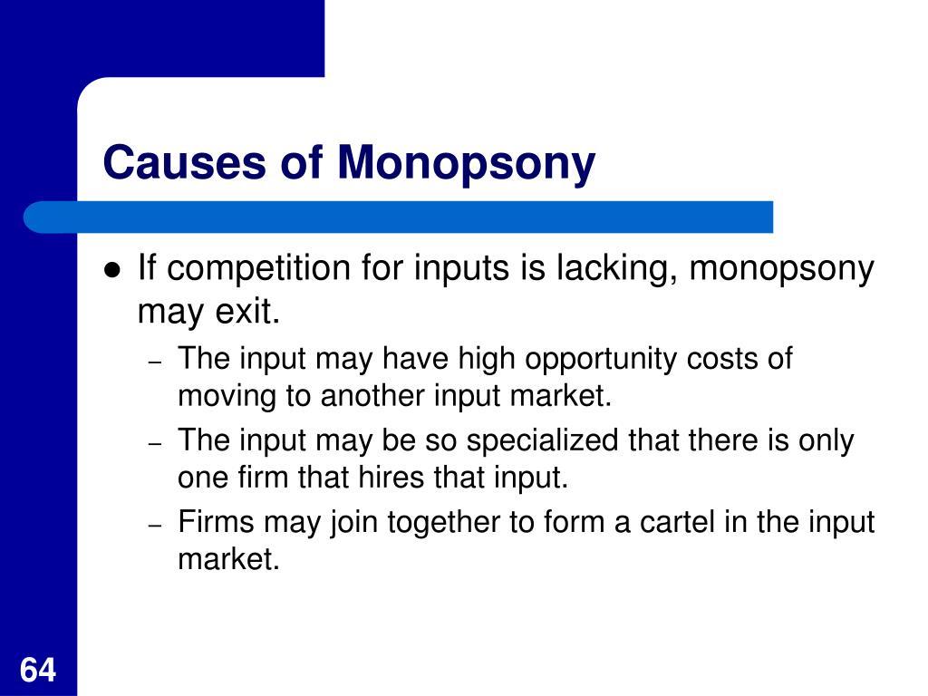 Causes of Monopsony