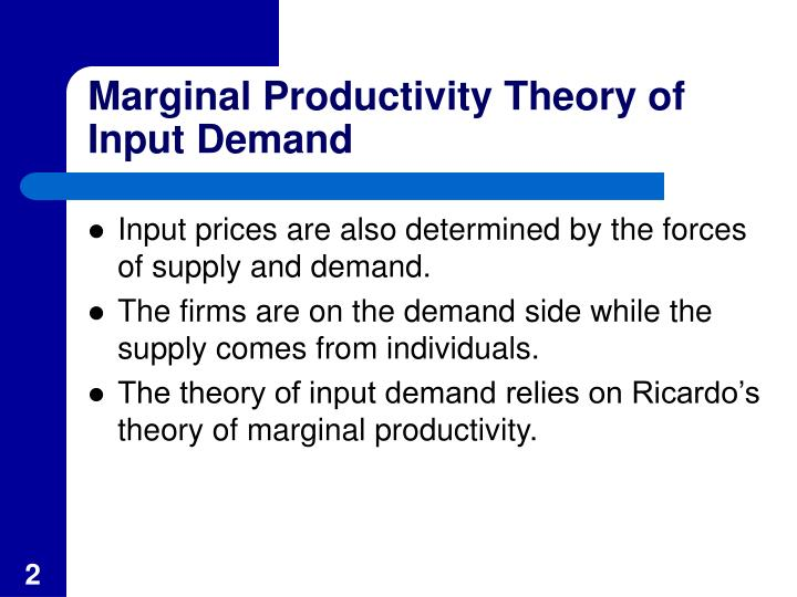 Marginal productivity theory of input demand