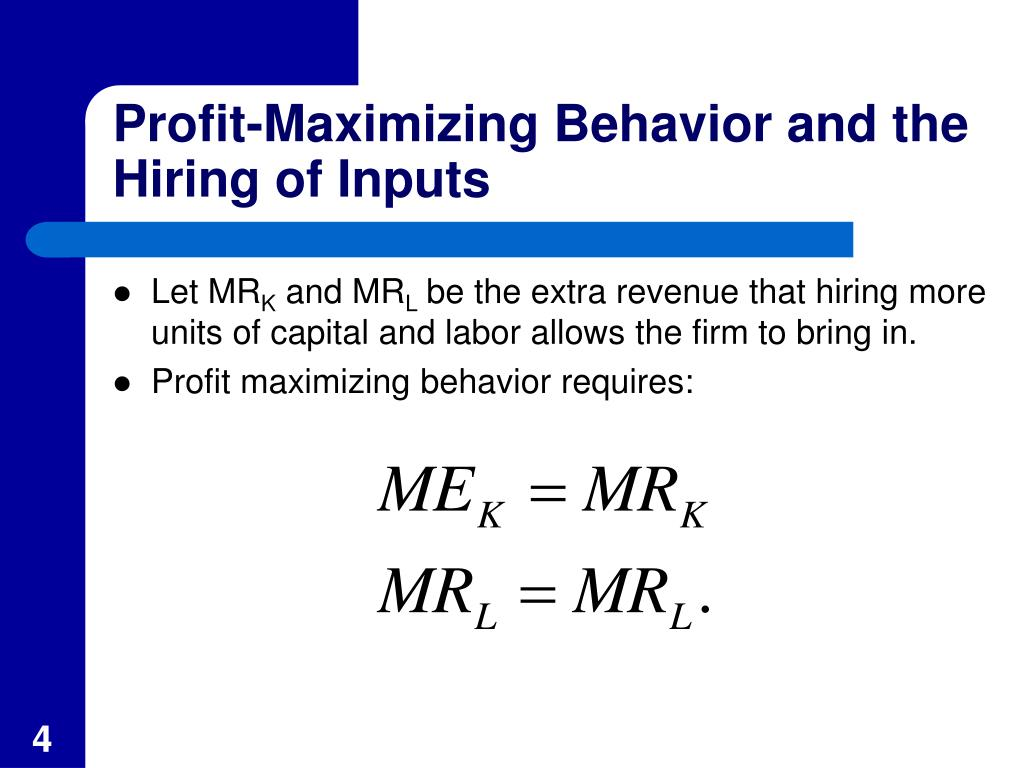 Profit-Maximizing Behavior and the Hiring of Inputs