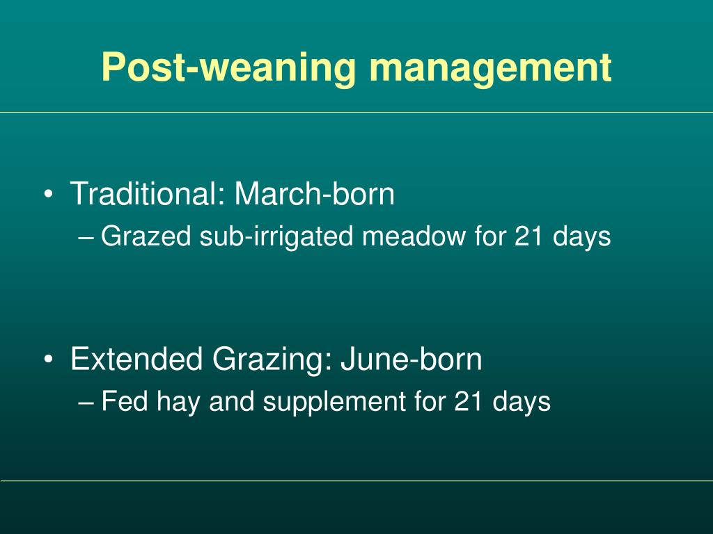Post-weaning management