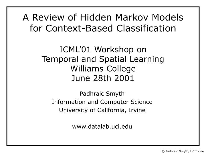 padhraic smyth information and computer science university of california irvine www datalab uci edu n.