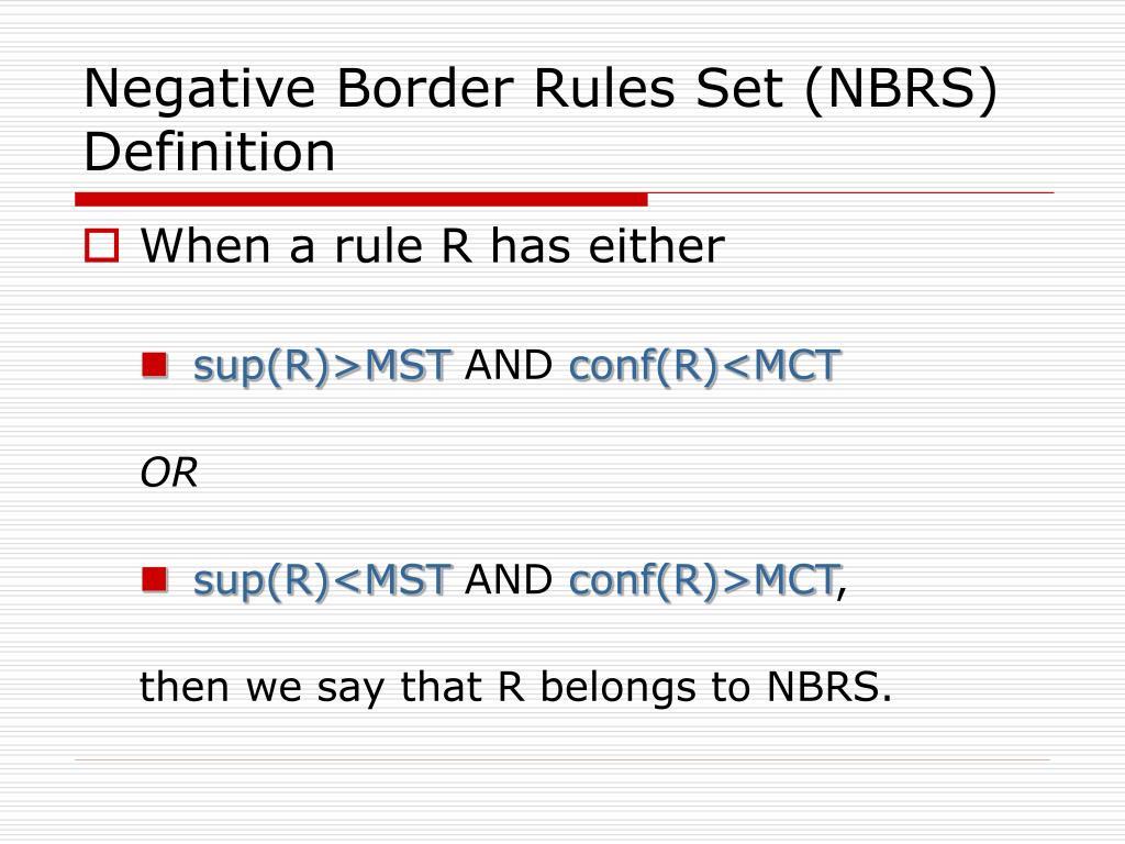 Negative Border Rules Set (NBRS) Definition