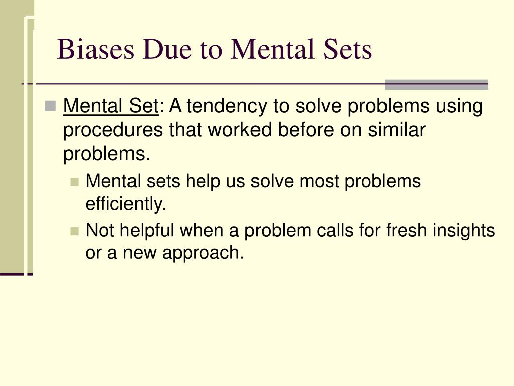 Biases Due to Mental Sets