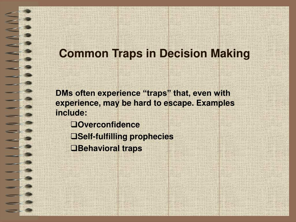 Common Traps in Decision Making