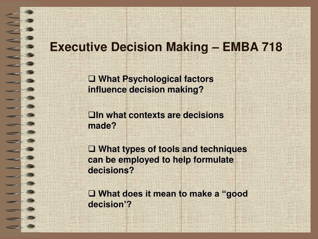 Executive Decision Making – EMBA 718