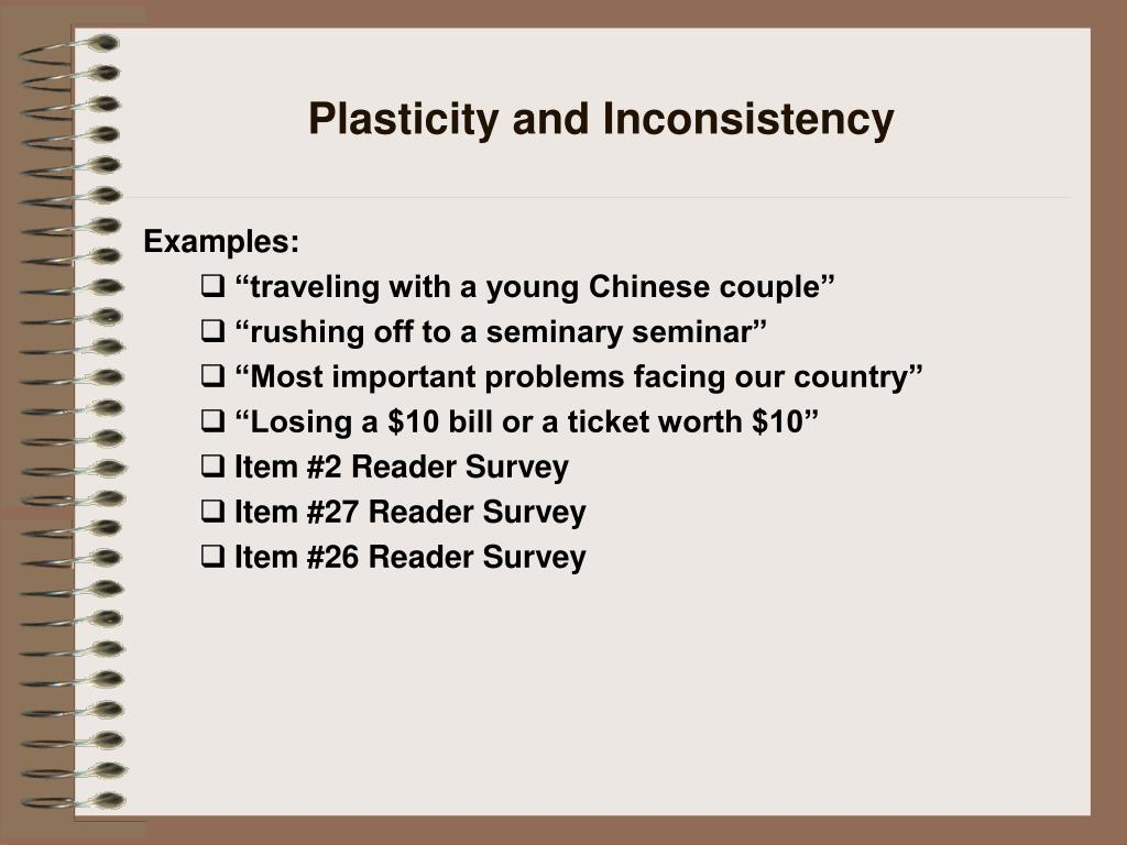 Plasticity and Inconsistency