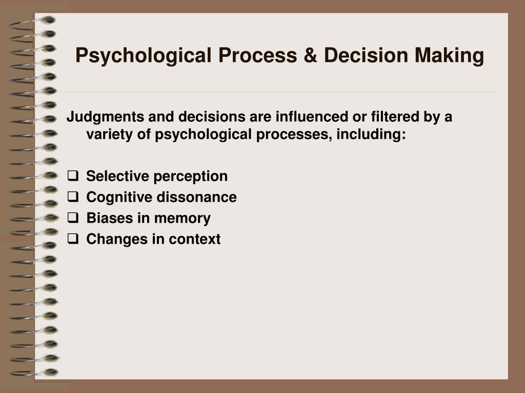 Psychological Process & Decision Making