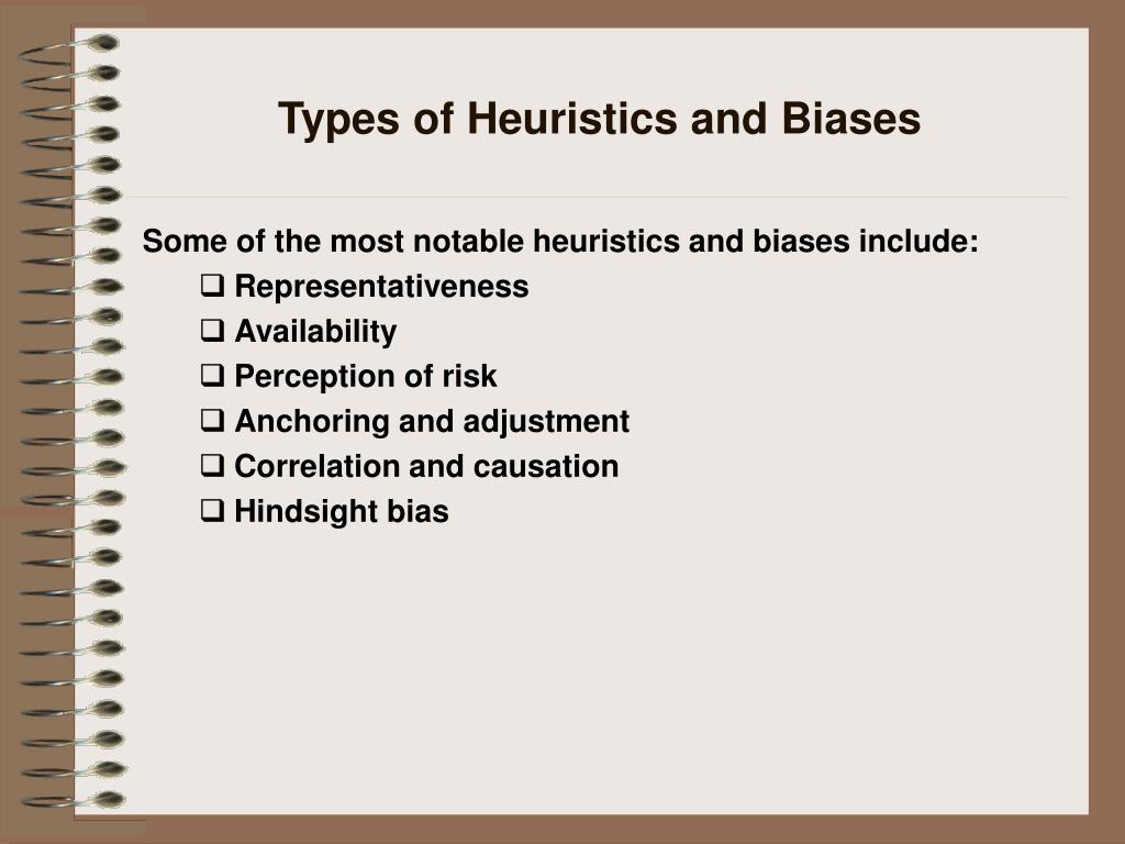 Types of Heuristics and Biases