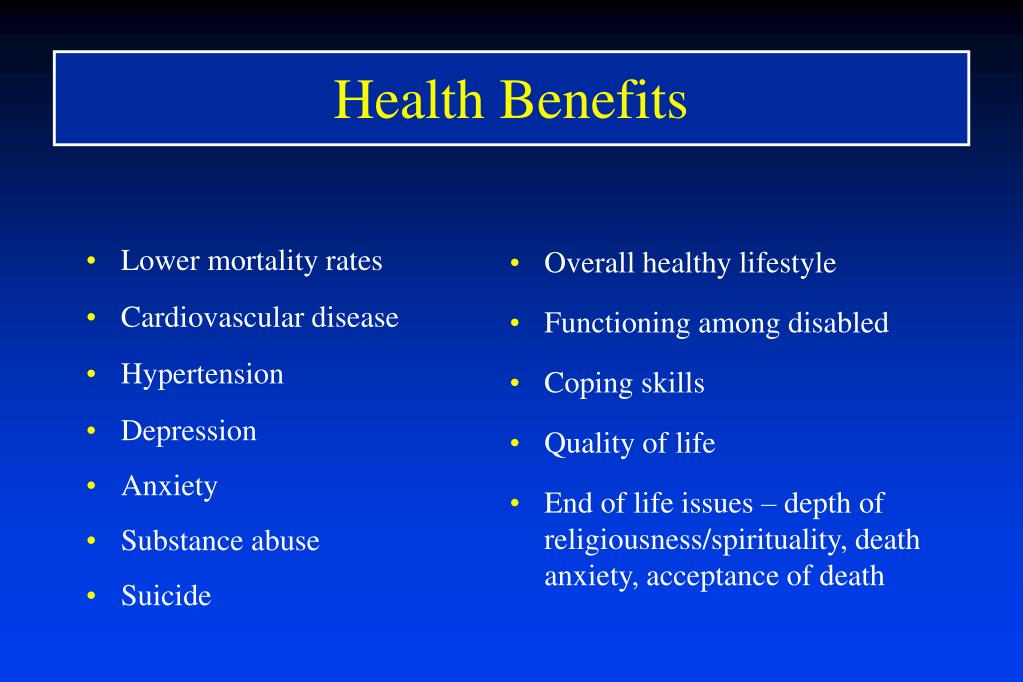 Lower mortality rates