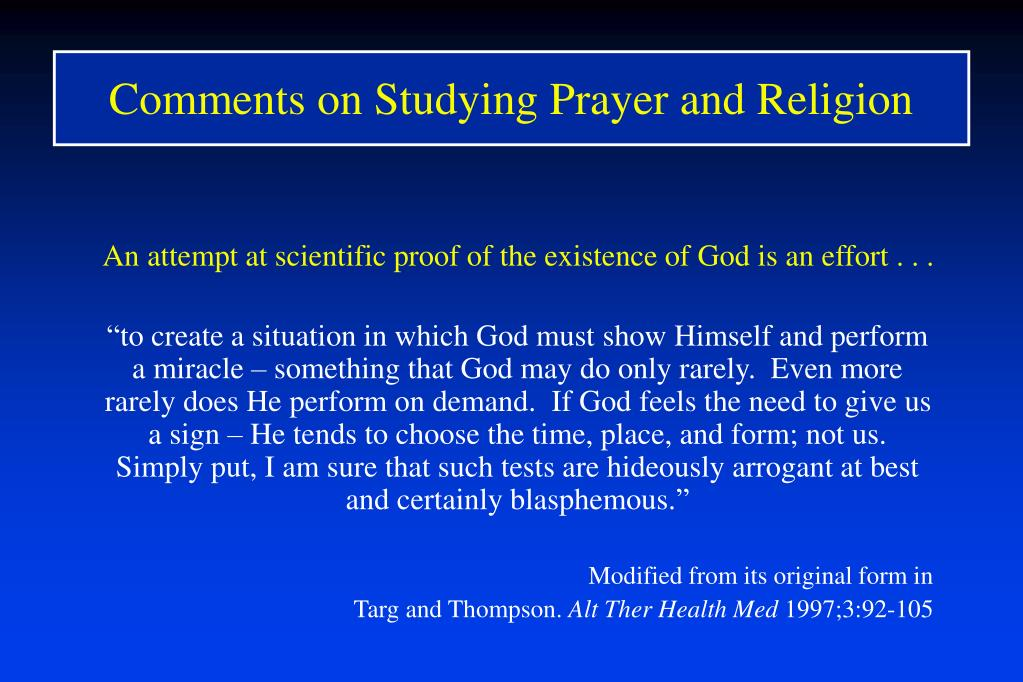 Comments on Studying Prayer and Religion